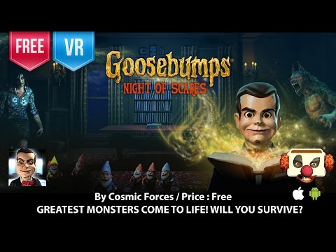 Goosebumps Night of Scares - VR 3D GREATEST MONSTERS COME TO LIFE!