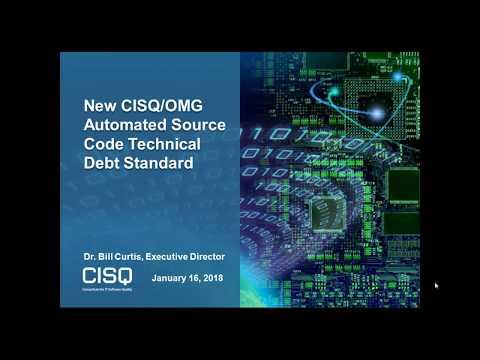 CISQ Webcast: New Automated Technical Debt Standard