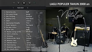 LAGU POP INDO POPULER th 2000 an - Nosatalgia MP3 low Mb