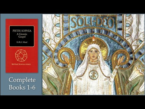 Pistis Sophia, A Gnostic Text Book One Chapter 1-15