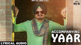 Accompanying Yaar (Lyrical Audio) Rydham Grewal | New Punjabi Songs 2018 | White Hill Music