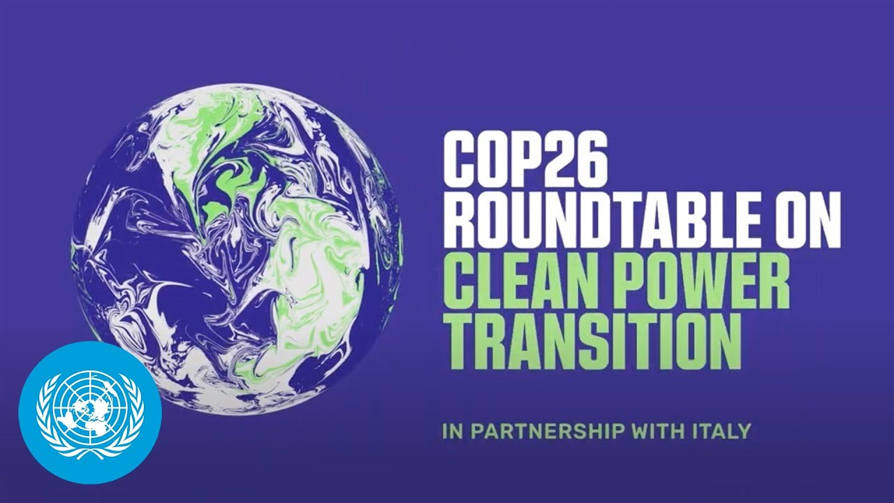 COP26 Clean Power Transition Virtual Roundtable