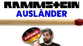 RAMMSTEIN - AUSLÄNDER 🔥 English Lyrics Translation, Review & Interpretation By A Native German
