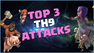 TOP 3 BEST TH9 ATTACK STRATEGIES 2017 | 3 STAR ATTACKS [WAR BASE] | CLASH OF CLANS