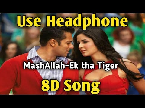 Mashallah | 8D Song | Ek Tha Tiger | Salman Khan,Katrina Kaif | Music Live-India