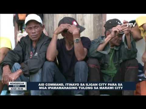 NEWS BREAK: Aid command, itinayo sa Iligan City para sa mga ipamamahaging tulong sa Marawi City