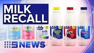 Milk Recalled Over Cleaning Solution Contamination Fears | Nine News Australia