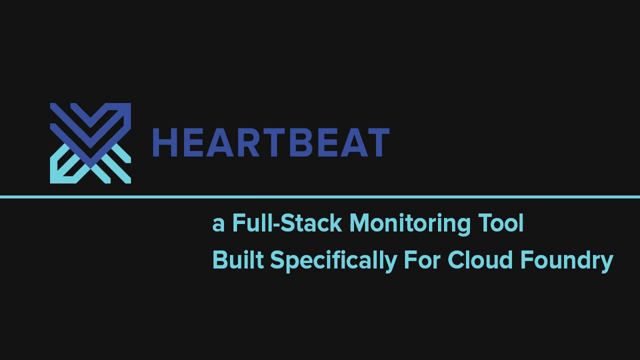 Heartbeat v1 0 Provides HA for Full-Stack Cloud Foundry Monitoring