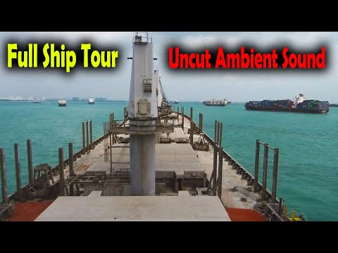 Full Cargo ship tour with uncut ambient sound || Bulk Carrier Bridge, Accommodation and engine room