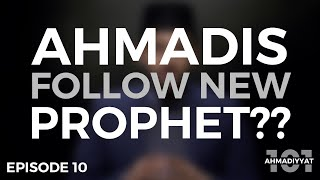 HOW there can be a Prophet AFTER the Prophet Muhammad (sa)! (3 AHADITH) | Ahmadiyyat 101| Episode 10