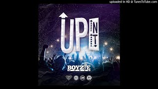 Boyzie ~ Up In It