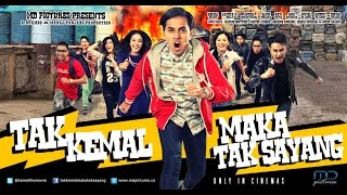 Video TAK KEMAL MAKA TAK SAYANG (2014) OFFICIAL TRAILER download MP3, 3GP, MP4, WEBM, AVI, FLV Agustus 2019