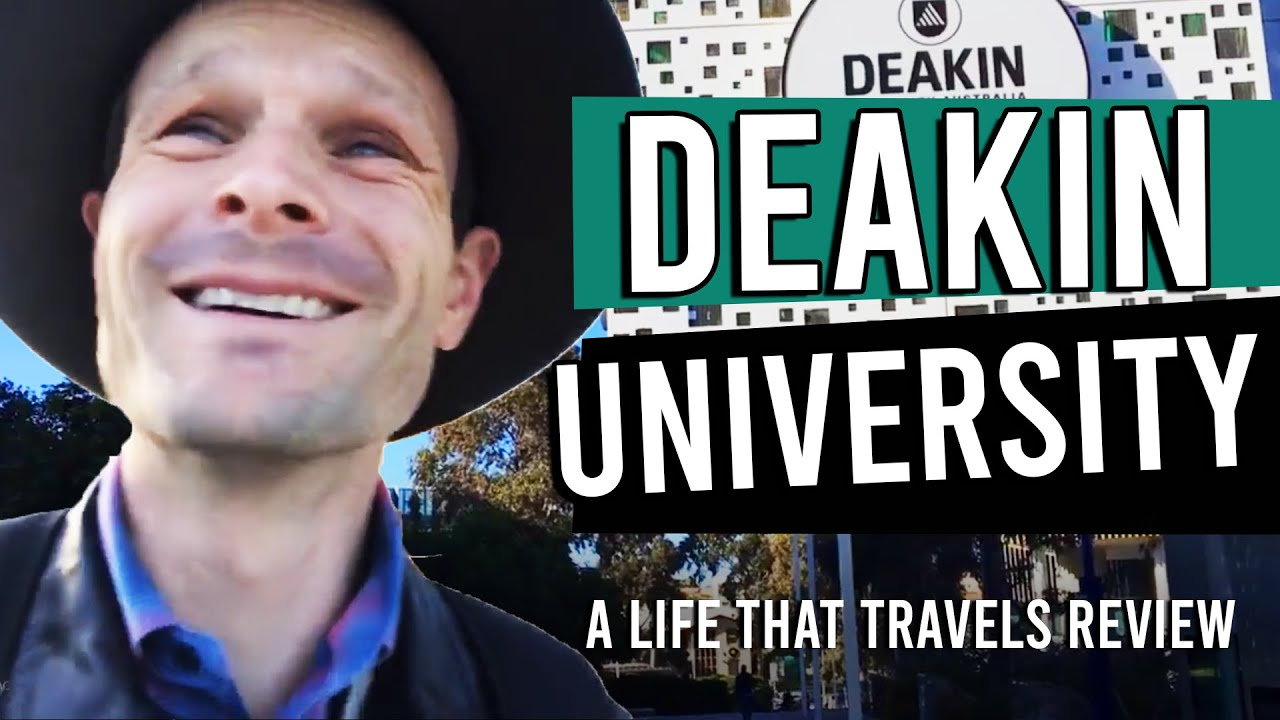 Deakin University [An Unbiased Review by A Life That Travels]