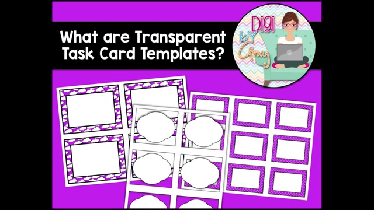 What Are Transparent Task Card Templates Youtube