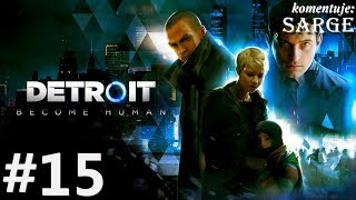 Zagrajmy w Detroit: Become Human [PS4 Pro] odc. 15 - Klub Eden