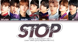 Stray Kids - STOP (Color Coded Lyrics Eng/Rom/Han/가사)