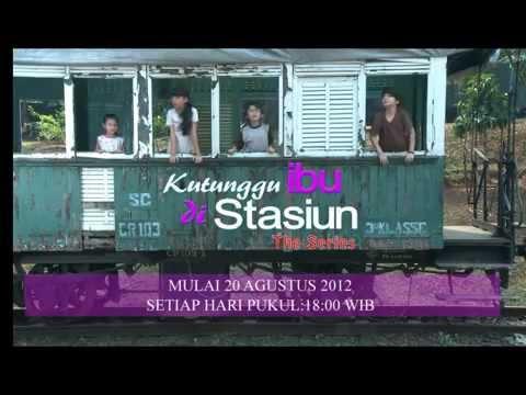 Promo The Series Kutunggu Ibu Di Stasiun [ KIDS ]