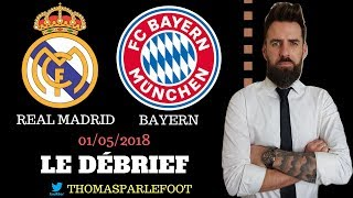 REAL MADRID - BAYERN MUNICH : 2 - 2 LIGUE DES CHAMPIONS 2018 + ZIDANE INTOUCHABLE / 01-05-2018