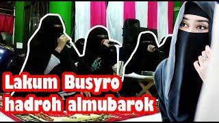 Download lagu Lakum Busyro versi wanita bercadar al mubarok jambi MP3