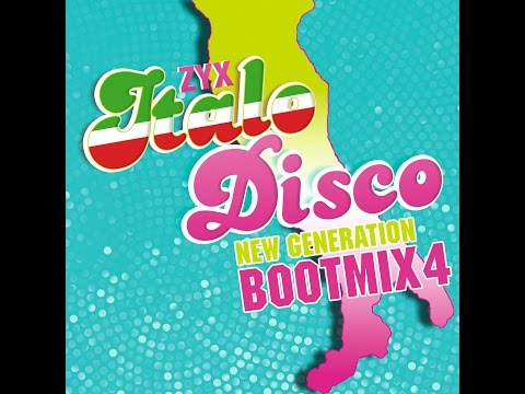 ZYX Italo Disco New Generation Bootmix 4 (MiniMix Short Cut)
