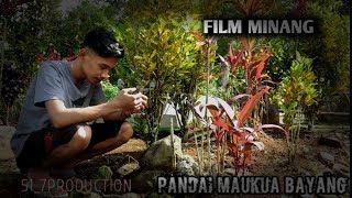 FILM PENDEK MINANGKABAU - PANDAI MAUKUA BAYANG