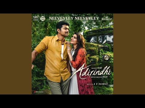 "Neeveyley Neeveyley (From ""Adirindhi"")"