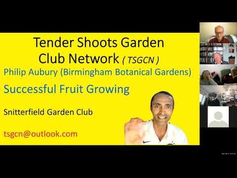 Successful Fruit Growing – Philip Aubury ( Director Birmingham Botanical Gardens ) – 2021 Apr 27th