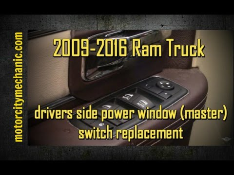 2009 2016 Ram Truck Drivers Side Window Master Switch Removal You