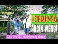 Kebimbang Angin Wengi Mas Latin Feat Reva Revo