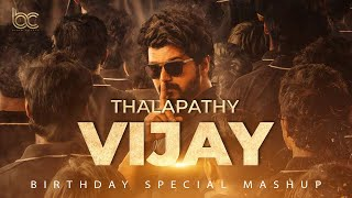 THALAPATHY VIJAY BIRTHDAY MASHUP 2020 | B CREATE