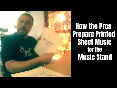 How to Properly Prepare Printed Sheet Music for the Music Stand