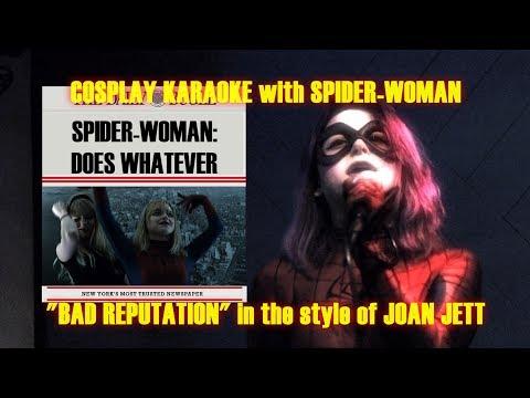 "COSPLAY KARAOKE - Spider-Woman - ""Bad Reputation"""