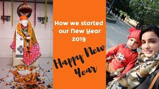 New Year Resolution 2019 | How we started our New Year