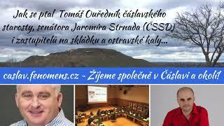 Starosta Čáslavi Strnad neinformuje zastupitele o skládce a kalech!