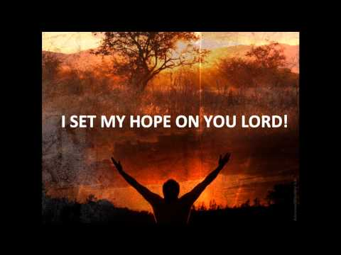 EVERLASTING GOD we set our hope Worship