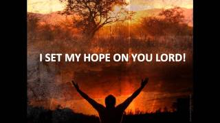 """EVERLASTING GOD (we set our hope)"" Worship Video"
