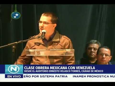 Jorge Arreaza se reúne con la clase obrera de México, 2 diciembre 2018