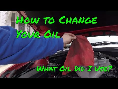 How to change your oil -- What oil should I use in my car