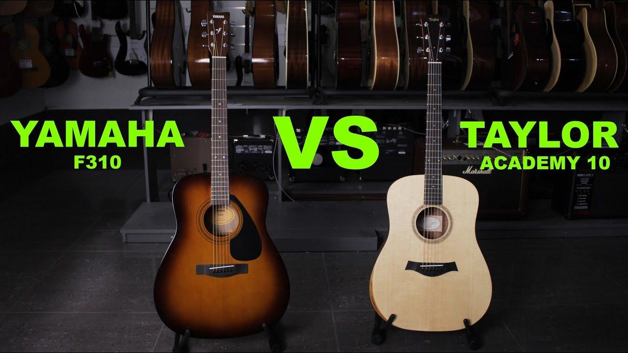 Yamaha F310 VS Taylor Academy 10 - Guitar Battle #14 - YouTube