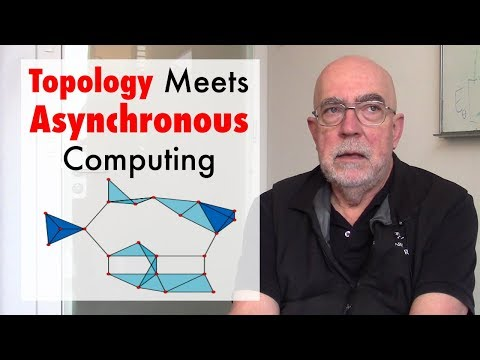 Topology Meets Asynchronous Computing (ft. Maurice Herlihy)