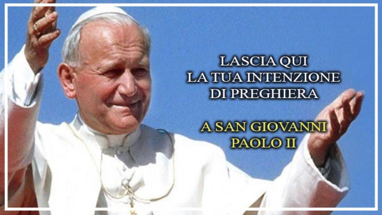 🔴 Lascia qui la tua intenzione di preghiera a San Giovanni Paolo II