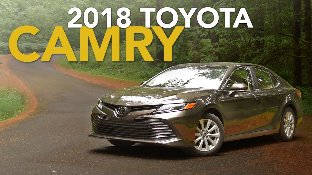 2018 Toyota Camry Review First Drive