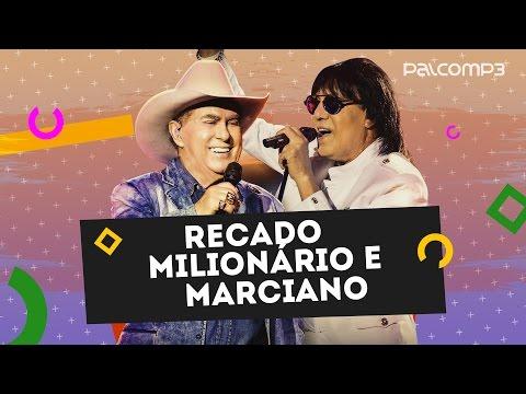 Recado Milionário e Marciano | Palco MP3