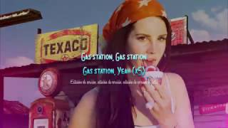 Lana del Rey - Queen Of The Gas Station (Lyrics)
