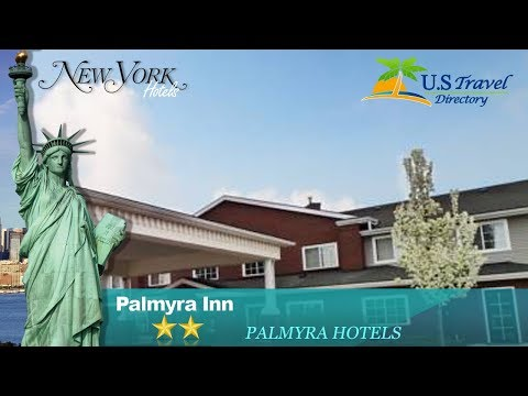 Palmyra Inn - Palmyra Hotels, New York