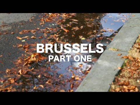 Brussels I Part one