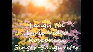 Download Langit Na by Rosephine Ungsod (Official Lyric Video)