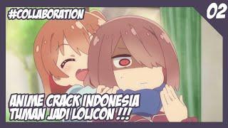 Gambar cover Tuman Jadi Lolicon !!! ( Anime Crack Indonesia ) #2 - Collaboration