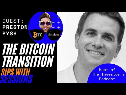Preston Pysh: The Future Of Investing And Finance In A Bitcoin World