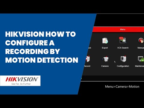 Hikvision how to configure a recording by motion detection